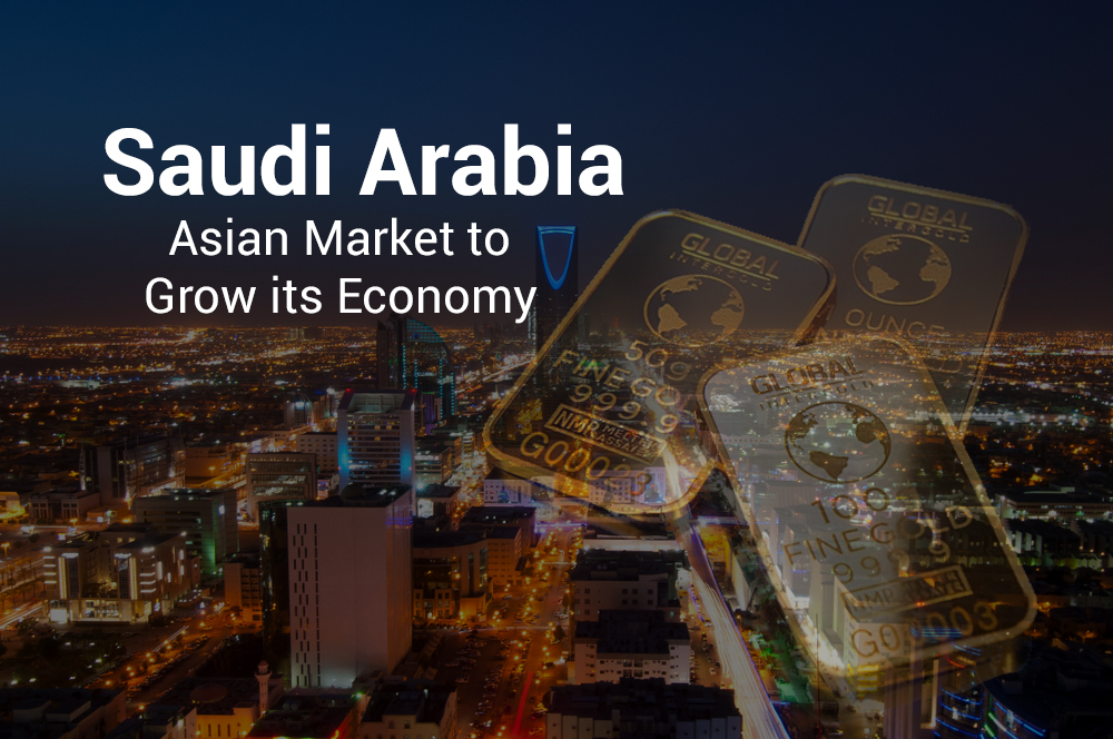 Saudi Arabia targeting Asian Market to boost its Economy