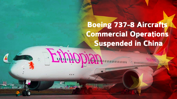 Boeing 737-8 Aircraft Commercial Operations Suspended in China