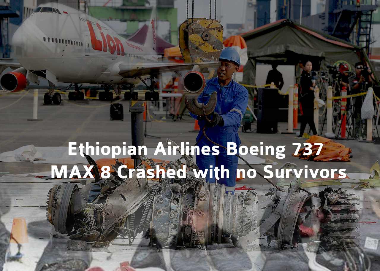 Ethiopian Airlines Boeing 737 MAX 8 Crashed with no Survivors