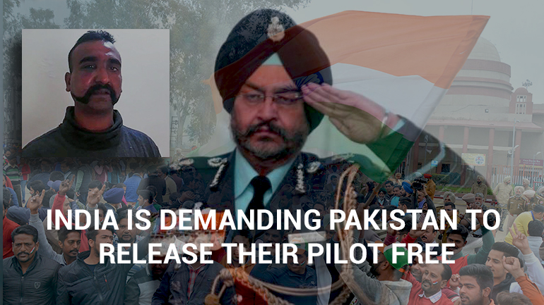 India is Demanding Pakistan to Release their Pilot Free from Pakistan