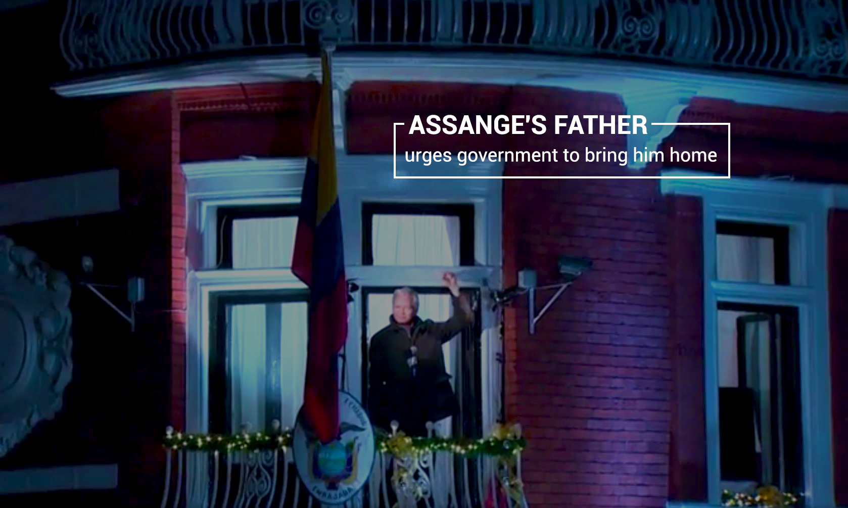 Assange's Father Emphasizes Govt. of Australia to Bring his Son Home
