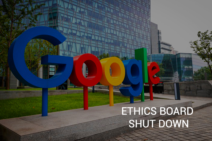 Google Decided to Shut Down its Ethics Board
