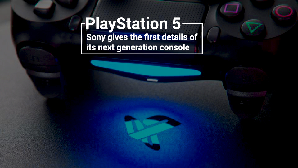 Next Generation Console of Sony's Play Station 5 Details Revealed