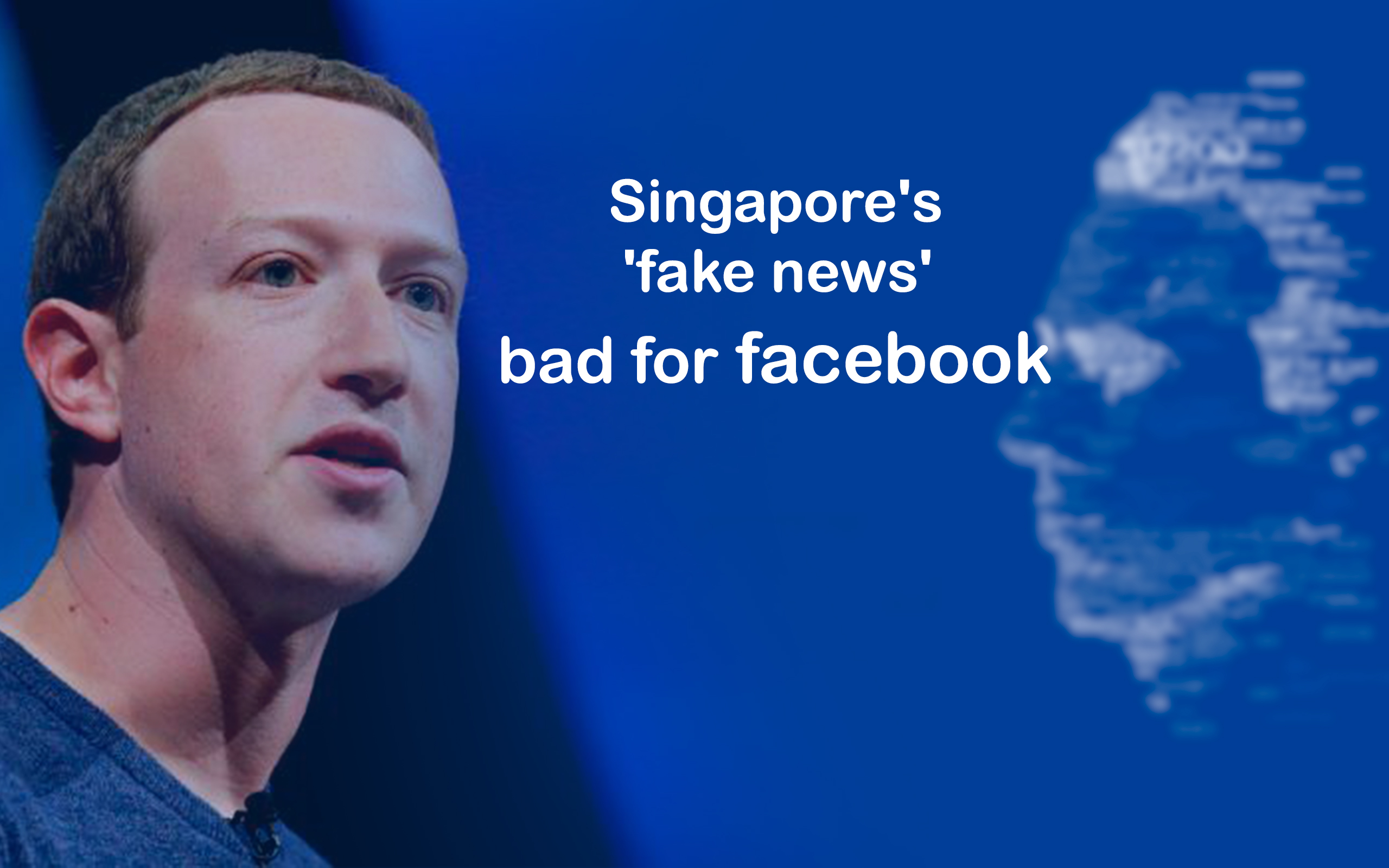 'Fake News' Bill of Singapore Let Down Mark Zuckerberg
