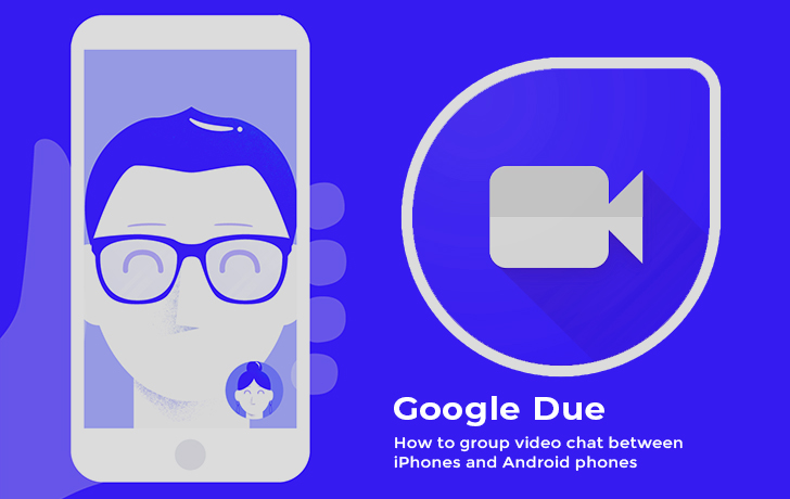 Way to Make Video Call between iPhones and Android
