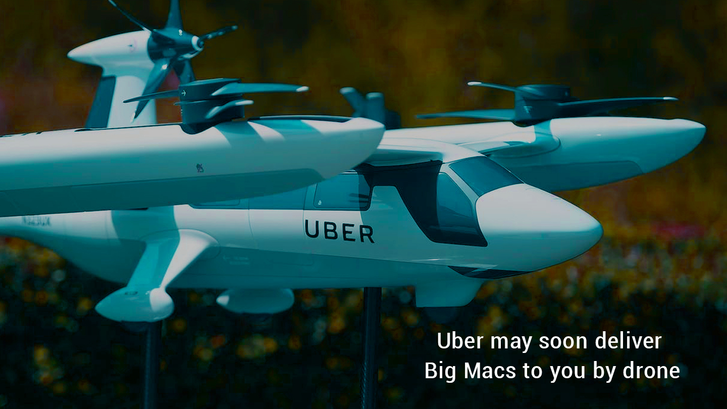 Uber is going to Bring Big Macs using Drone Delivery
