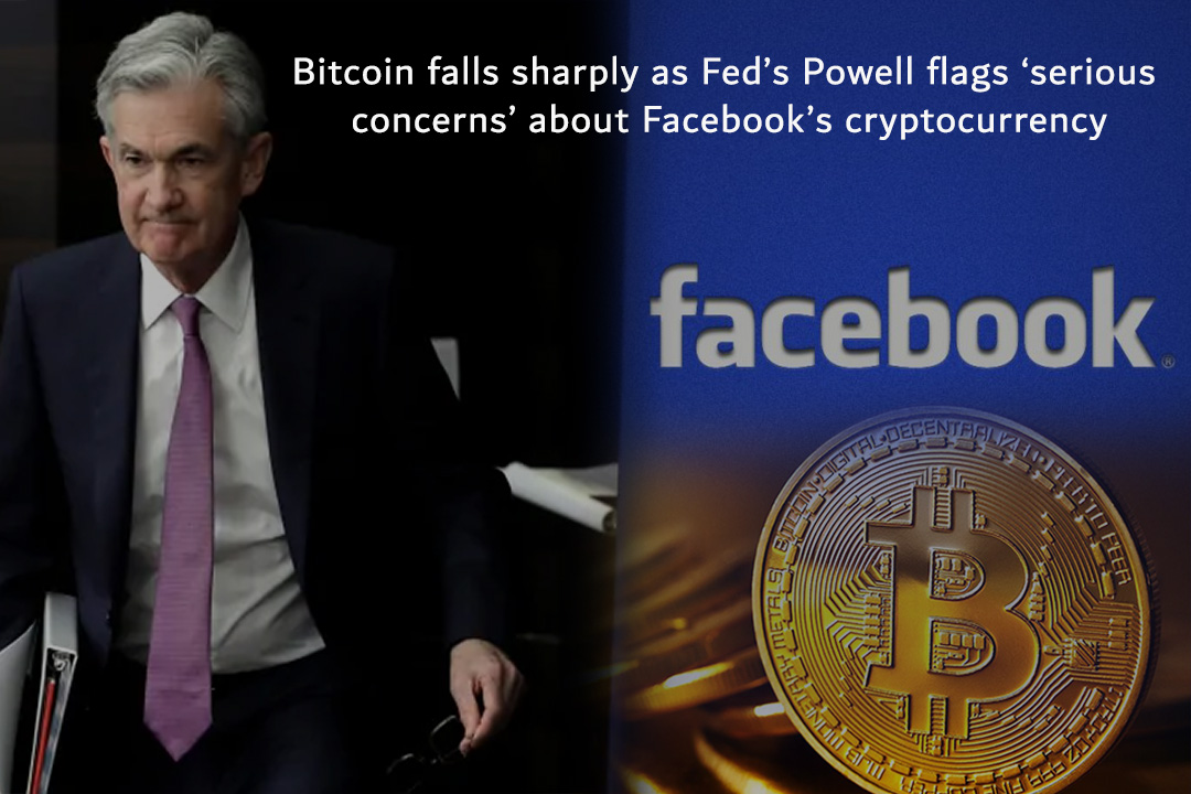 Bitcoin Falls Rapidly after Powell express serious concerns about Libra