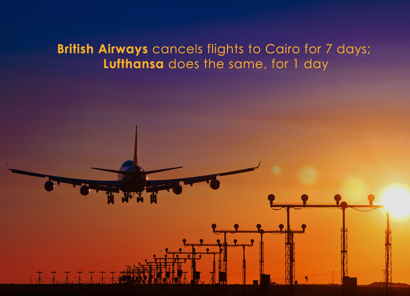 Lufthansa and British Airways Suspended Their Flights towards Cairo