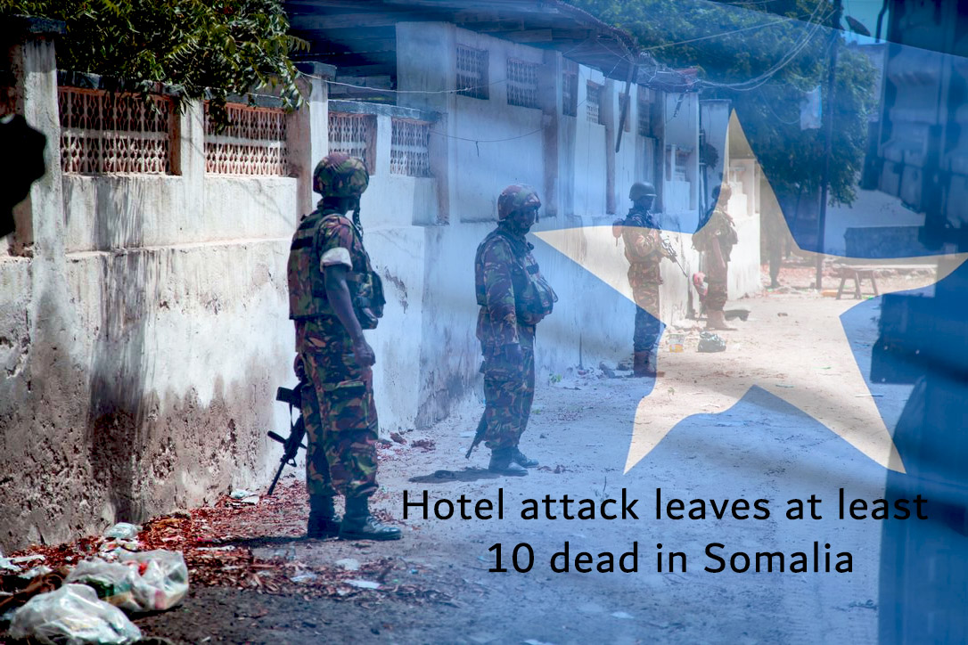 Ten Dead along with many Injured at Attack on Hotel of Somalia