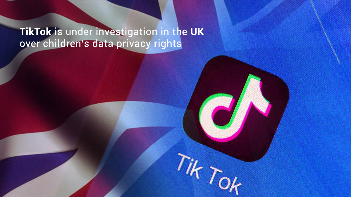 TikTok Facing Investigation due to data Privacy Rights of Children – UK
