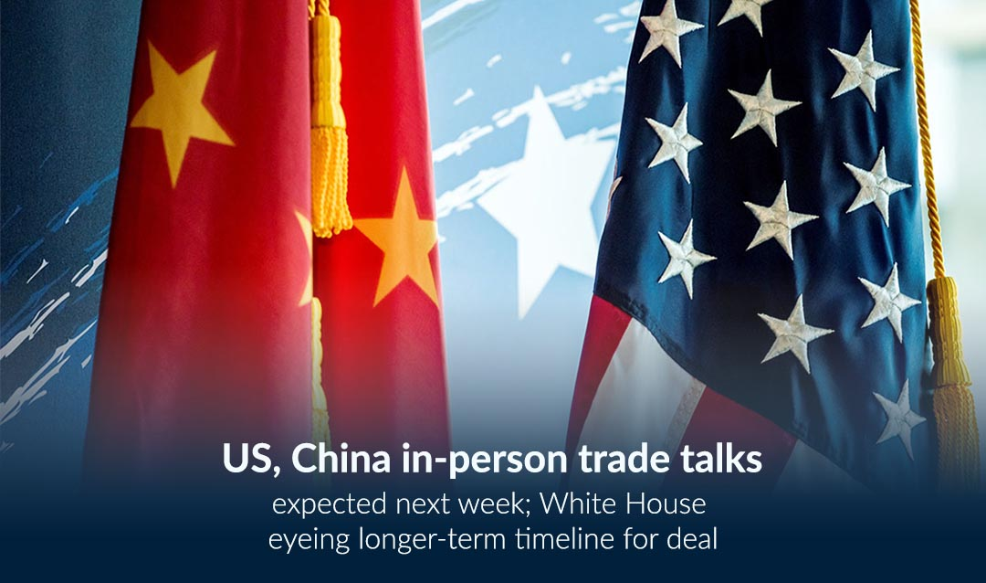 US and China in-person Trade Talks Expected in coming Week