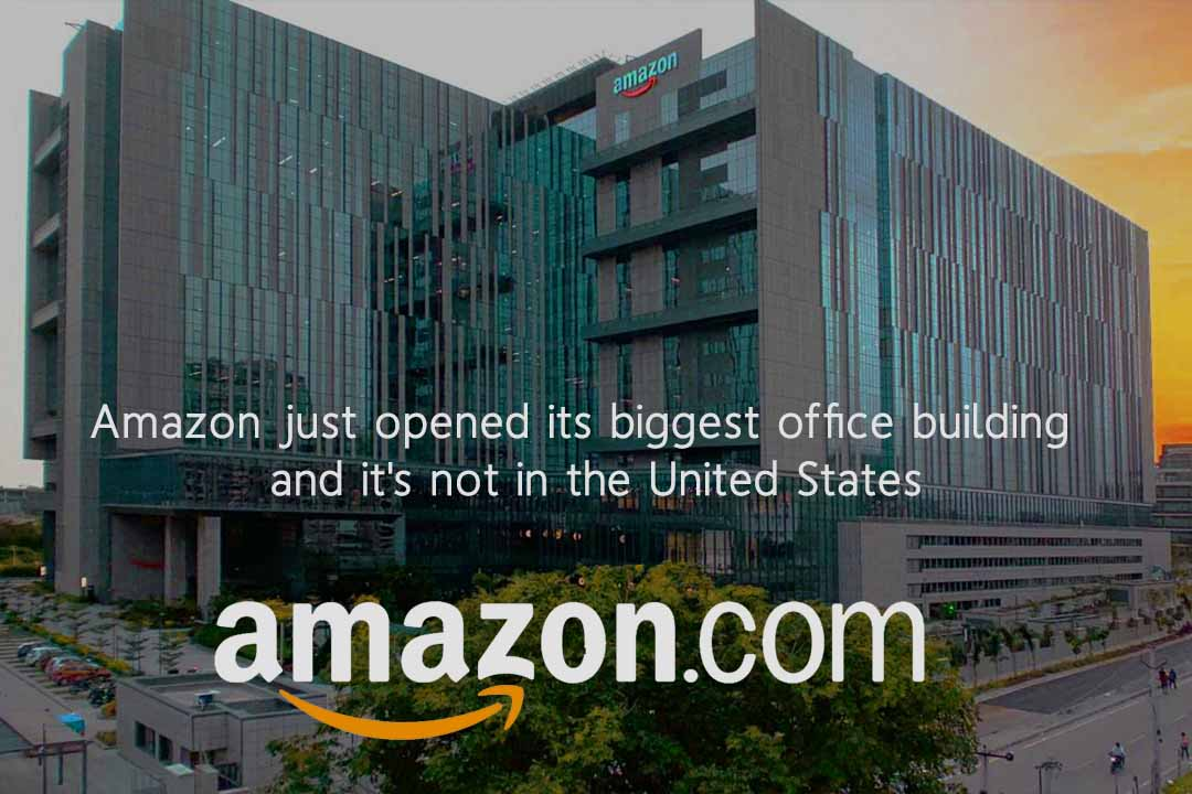 Amazon Launched its Biggest Office Building in India