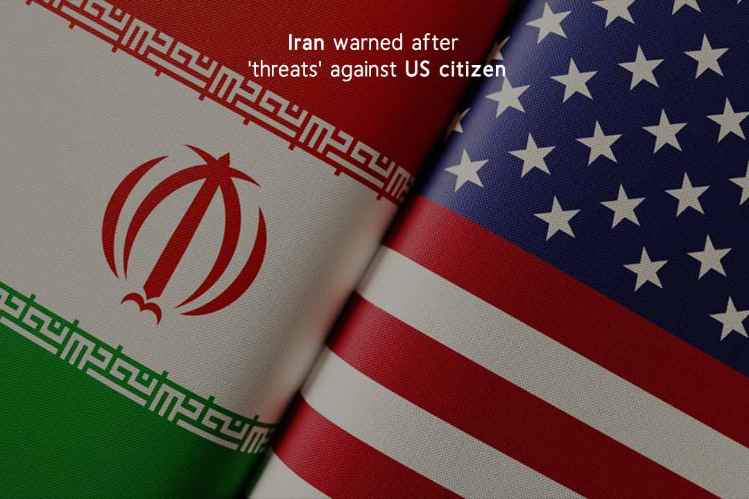 State Department of US warns Iran after threats against citizen of US