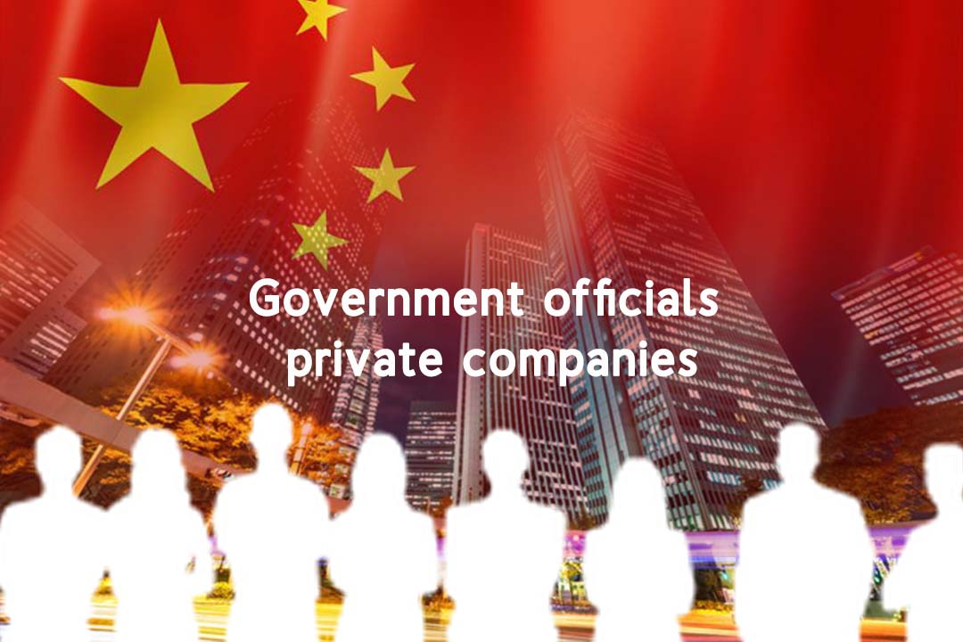 China to put officials of government inside hundred private firms