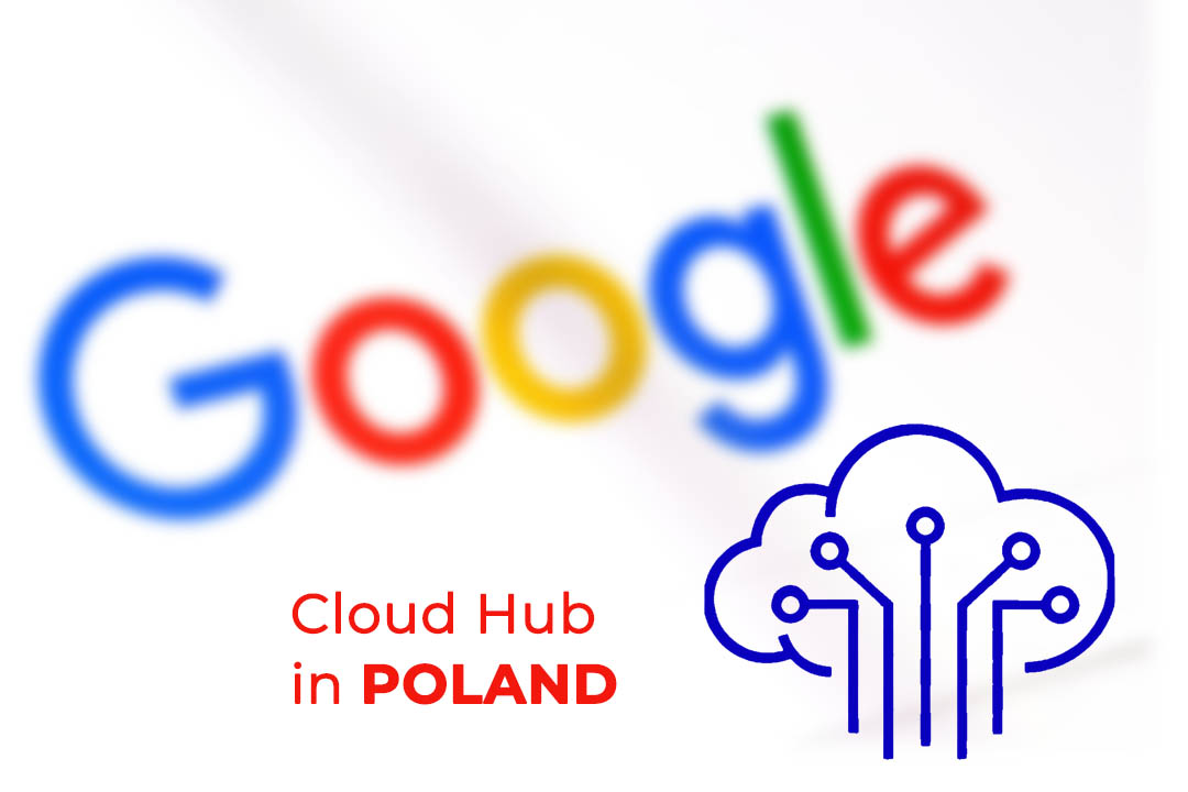 Google to Open Cloud Region in Poland