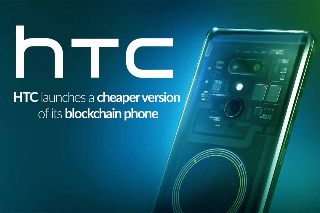 HTC revealed Economy Version of Blockchain-friendly phone