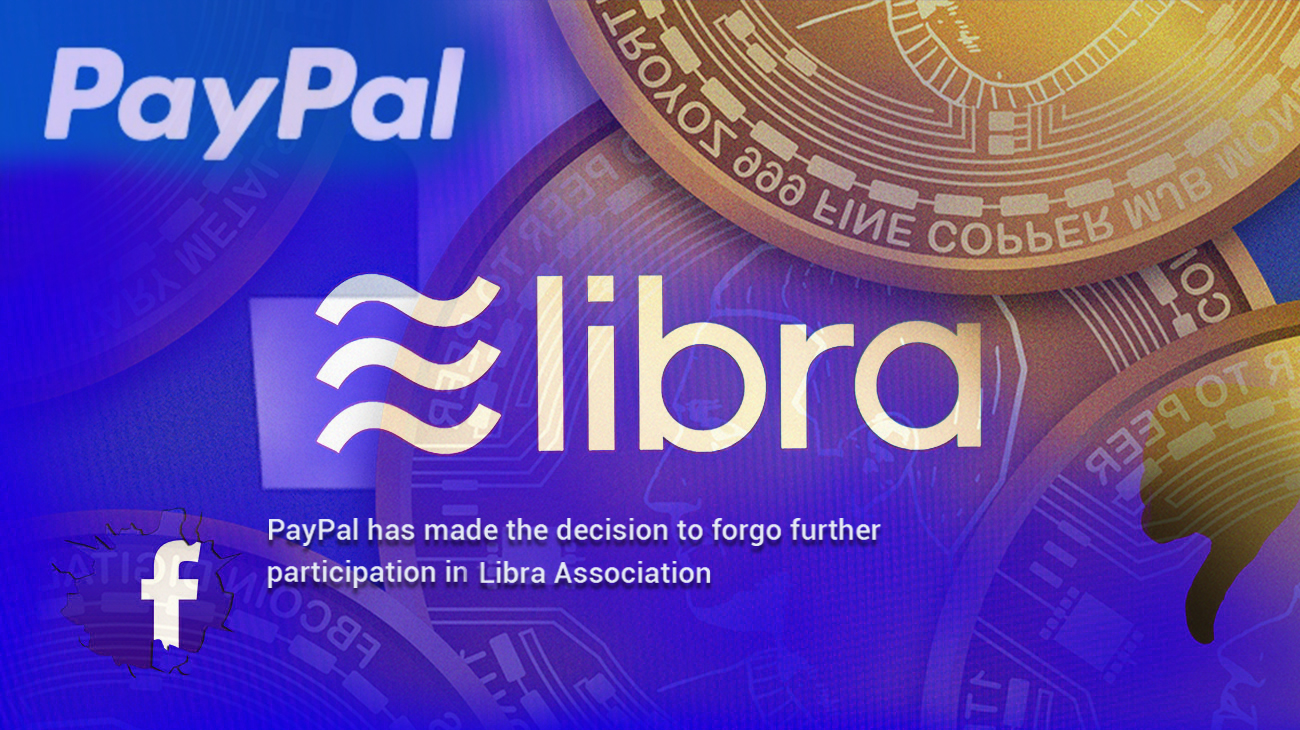 PayPal Withdraws from Libra, Facebook Cryptocurrency