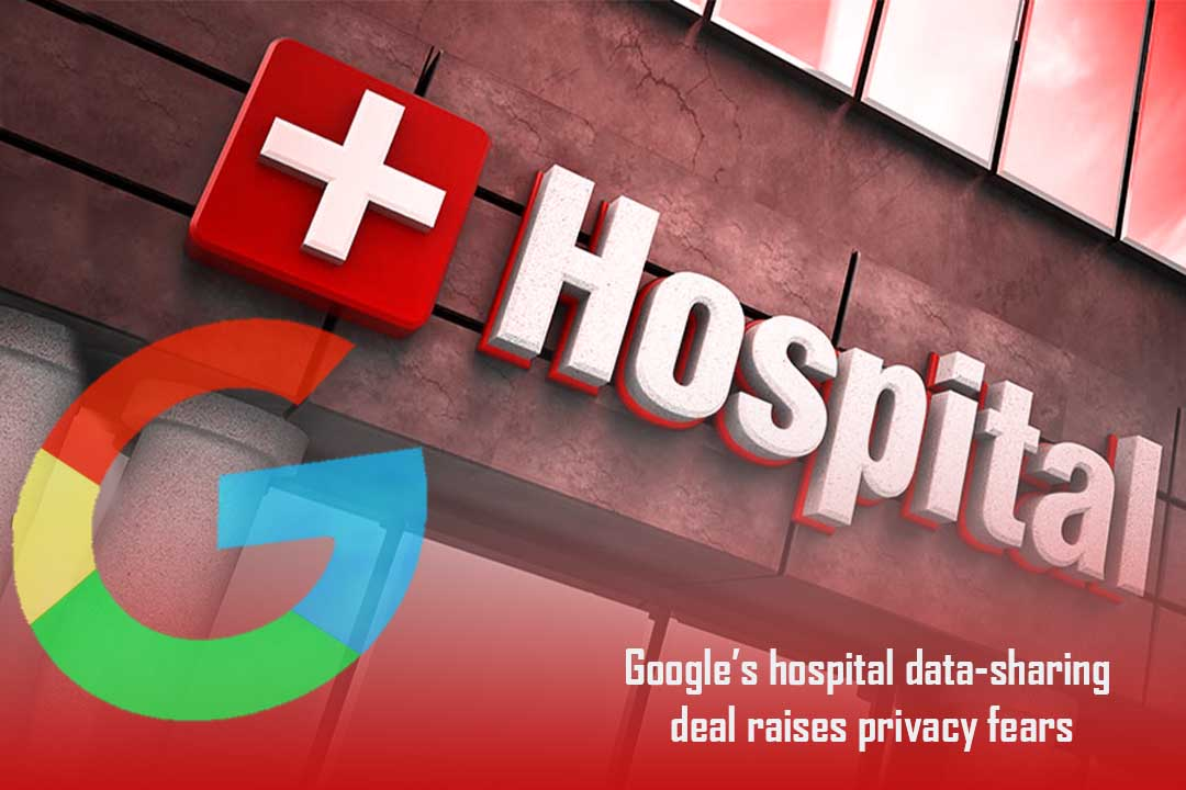 Hospital Data-sharing Agreement of Google raised Privacy Concerns