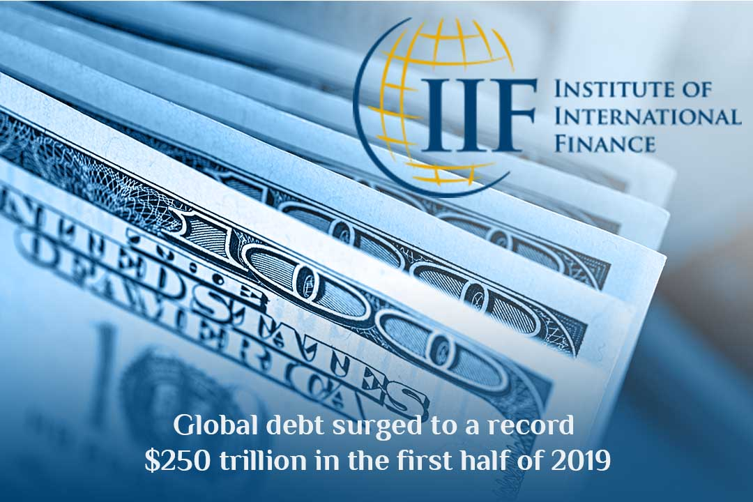 International Debt Rushed to record $250 trillion in the 2019 1st half