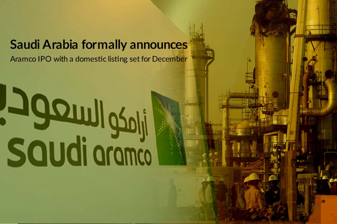 KSA announces Aramco IPO officially with a national listing set for Dec