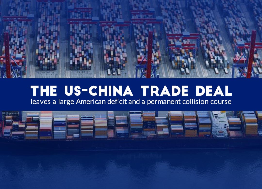 The Trade Deal between US-China leaves a major American deficit