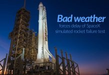 SpaceX simulated rocket failure test delayed due to bad Weather