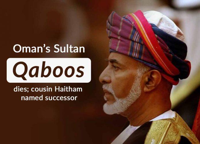 Sultan of Oman Qaboos died at 79, Haitham bin Tariq named as Successor