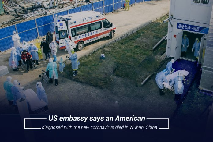 An American national in Wuhan died with the 2019 Coronavirus