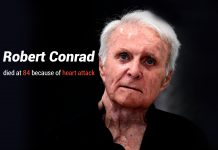 Robert Conrad died at 84 because of heart attack