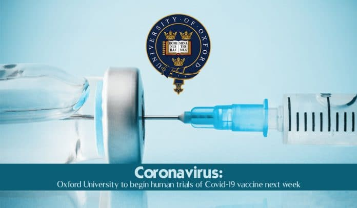 Oxford University to start vaccine human trials of COVID-19 next week